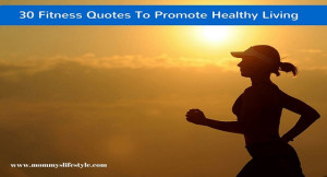 30 Fitness Quotes To Get You Up and Running (#24 My Fav)