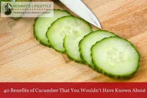 40 Benefits of Cucumber That You Wouldn't Have Known About