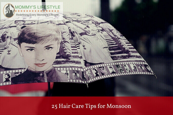 monsoon hair care tips