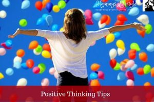 15 Positive Thinking Tips To be followed For A Beautiful Life